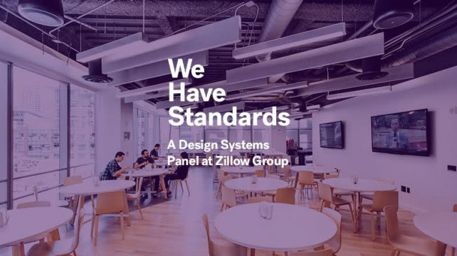 D Exhibition Zillow : We have standards a design systems panel san francisco design week