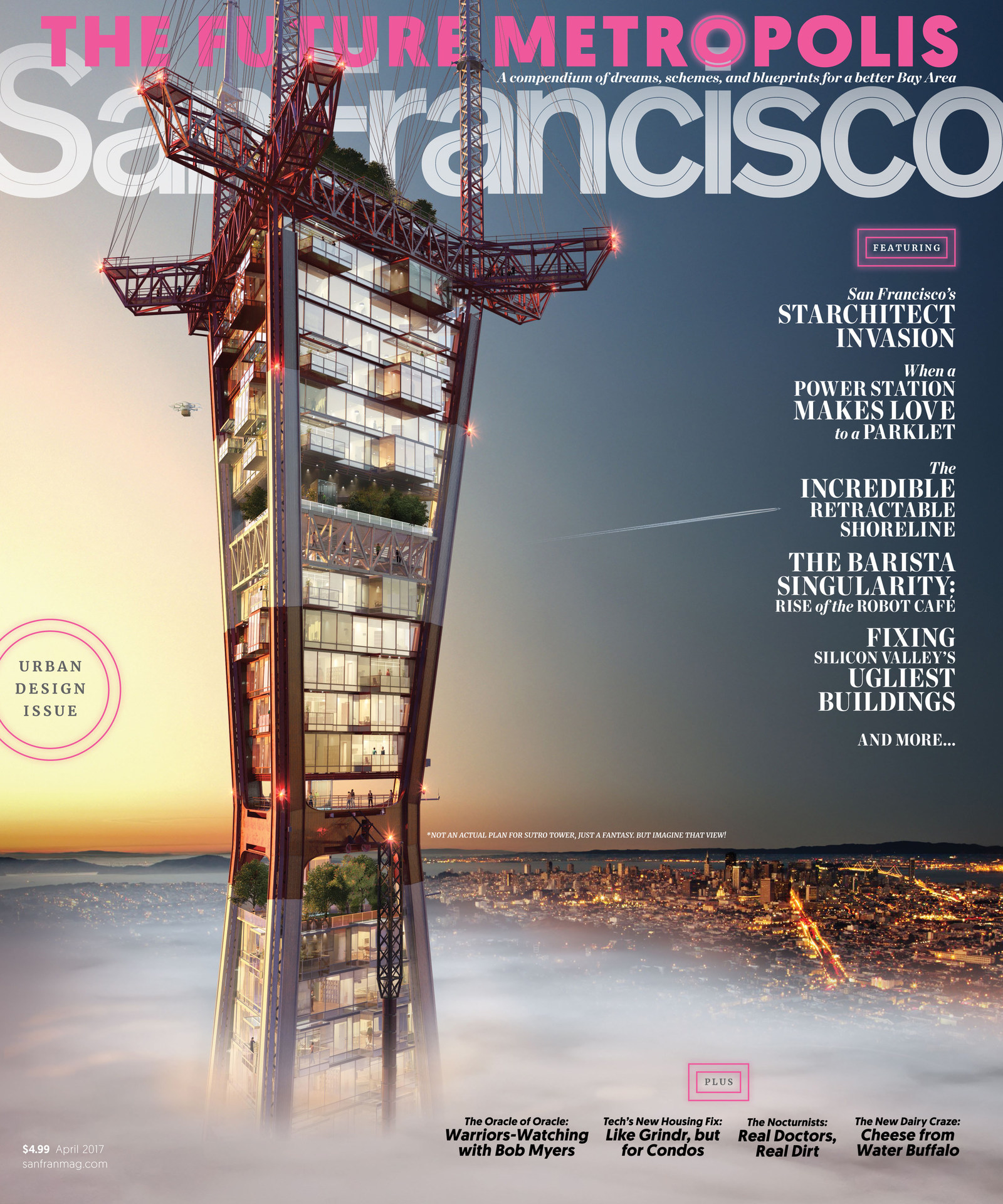 What if Sutro Tower had condos in it?   San Francisco Design